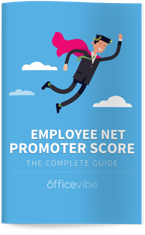 The Complete Guide To Employee Net Promoter Score