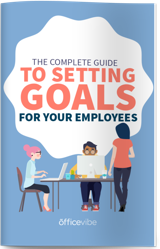 The Complete Guide To Setting Goals For Your Employees