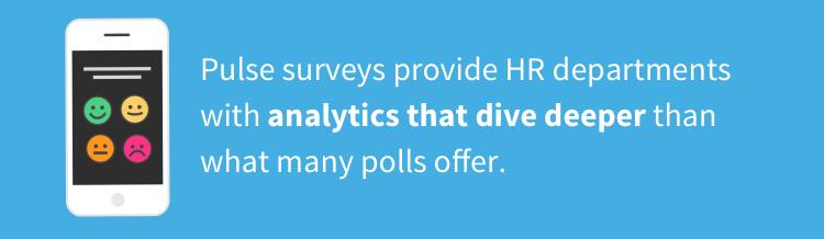 pulse surveys dive deeper than other surveys