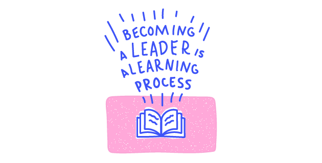 Becoming a leader is a learning process quote